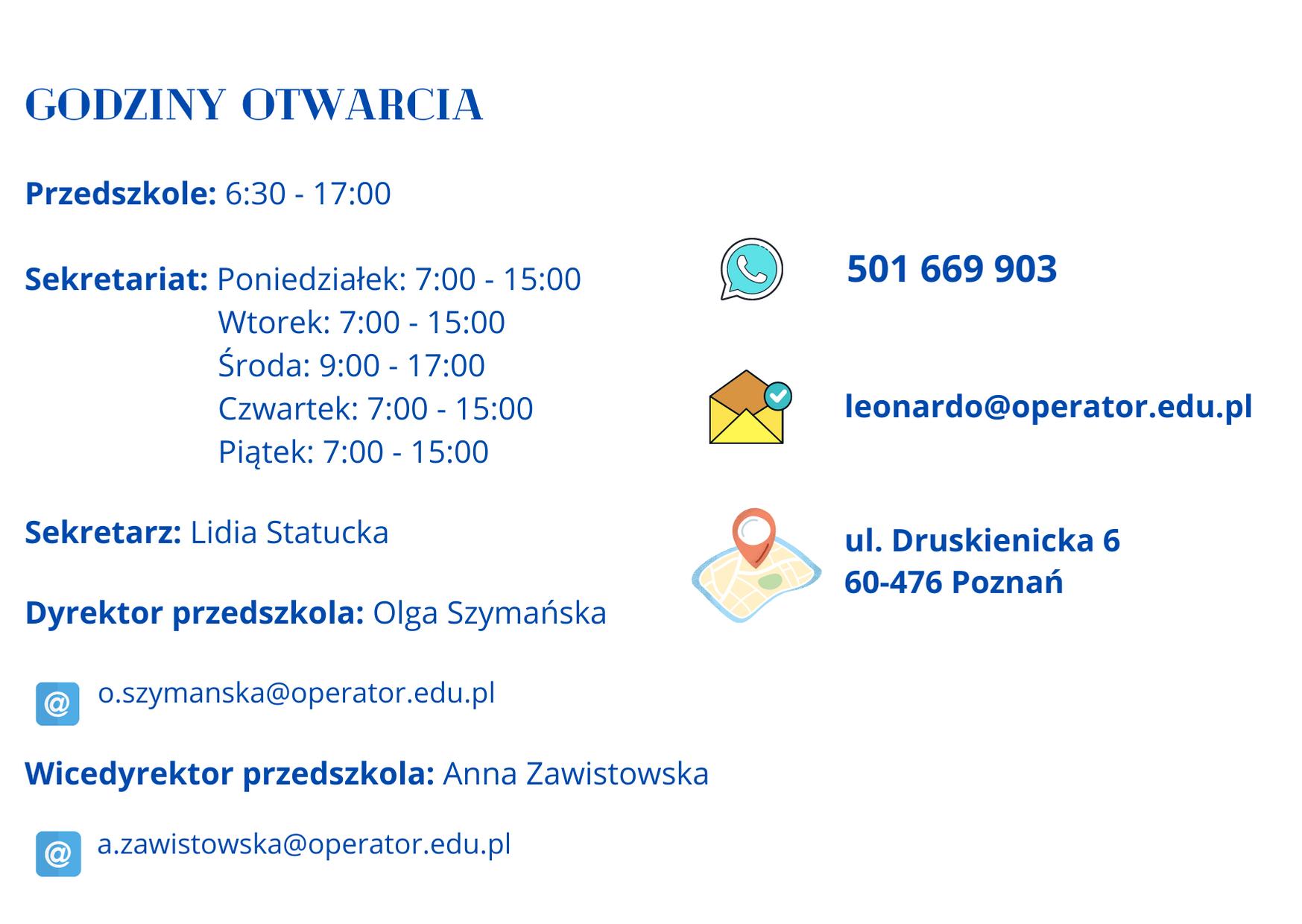 Godziny Otwarcia Przedszkole:6:30-17:00 Tel: 501669903 E-mail: leonardo@operator,edu.pl